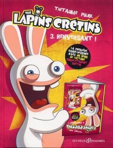 DEUX ROYAUMES - Lapins cretins T3