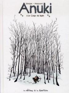 EDITIONS DE LA GOUTTIERE - Anuki T3