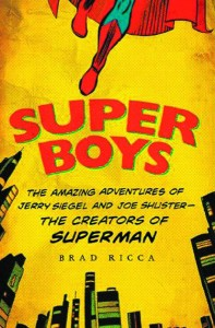 Super-Boys-The-Amazing-Adventures-of-Jerry-Siegel-Joe-Shuster