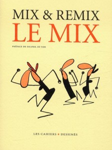 CAHIERS DESSINES - Le mix