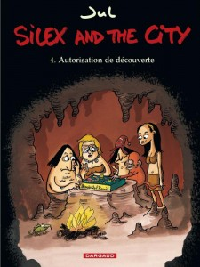 DARGAUD - Silex and the city T4