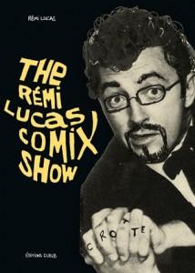 FLBLB - The Remi Lucas Comix Show