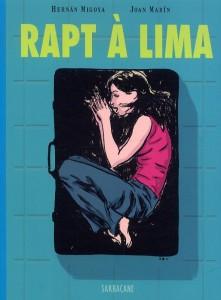 SARBACANE Rapt à Lima