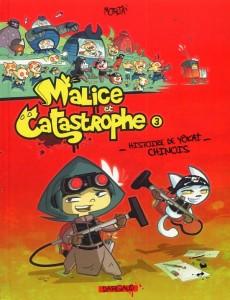 DARGAUD - Malice et catastrophe 3