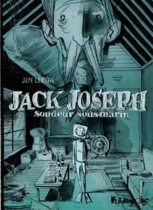 Jack-Joseph-soudeur-sous-marin-jeff-lemire