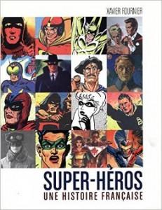 super heros une histoire française
