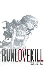 RUNLOVEKILL #4 (MR)