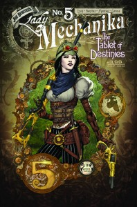 LADY MECHANIKA THE TABLET OF DESTINIES #5 #5 (OF 6) MAIN CVRS