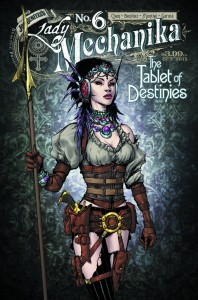 LADY MECHANIKA THE TABLET OF DESTINIES #6 #6 (OF 6) MAIN CVRS