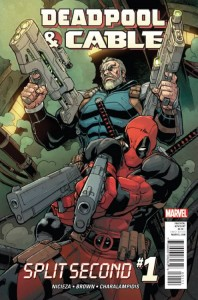 DEADPOOL AND CABLE SPLIT SECOND #1