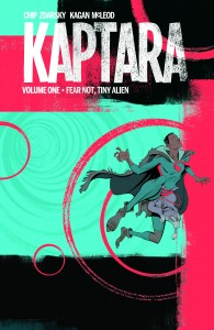 KAPTARA TP VOL 01 FEAR NOT TINY ALIEN