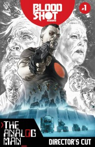 BLOODSHOT REBORN ANALOG MAN DIRECTORS CUT #1