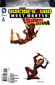 SUICIDE SQUAD MOST WANTED DEADSHOT KATANA #2 (OF 6)