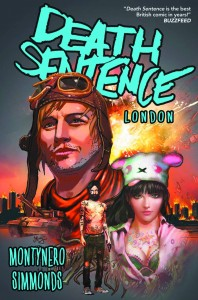DEATH SENTENCE VOLUME 2 LONDON TP (MR)