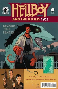 HELLBOY & BPRD 1953 BEYOND THE FENCES #2