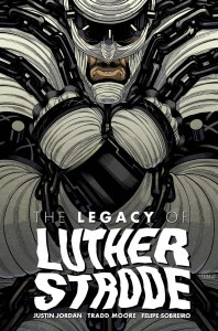 LEGACY OF LUTHER STRODE #5 (OF 6) (MR)