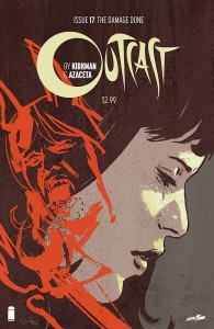 OUTCAST BY KIRKMAN & AZACETA #17 (MR)