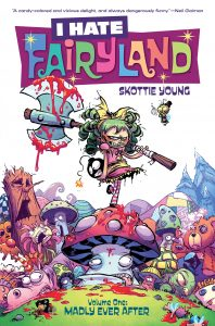 I HATE FAIRYLAND TP VOL 01 MADLY EVER AFTER (MR)