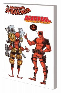 SPIDER-MAN DEADPOOL TP DON`T CALL IT A TEAM UP DON`T CALL IT TEAM UP