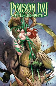 POISON IVY CYCLE OF LIFE AND DEATH #6 (OF 6)