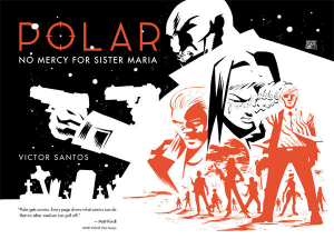 POLAR HC VOL 03 NO MERCY FOR SISTER MARIA